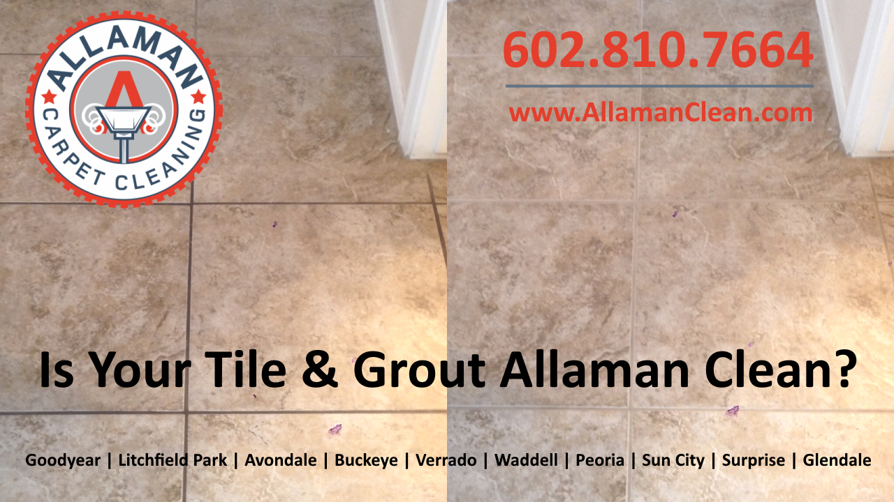 Glendale Arizona Tile and Grout Cleaning Best tile cleaner in Glendale AZ