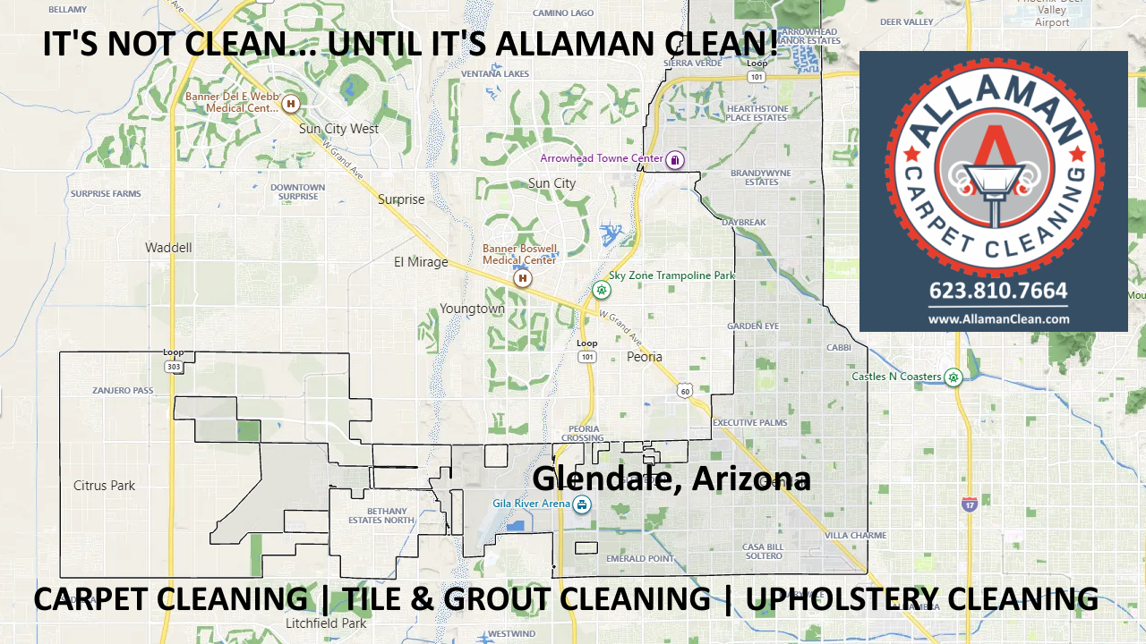 Map of Glendale, Arizona Allaman Carpet Tile Grout and Upholstery Cleaning